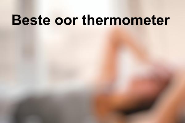 Beste oor thermometer